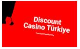 Discount Casino Türkiye